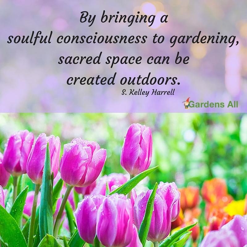 garden quotes, gardens all, gardening
